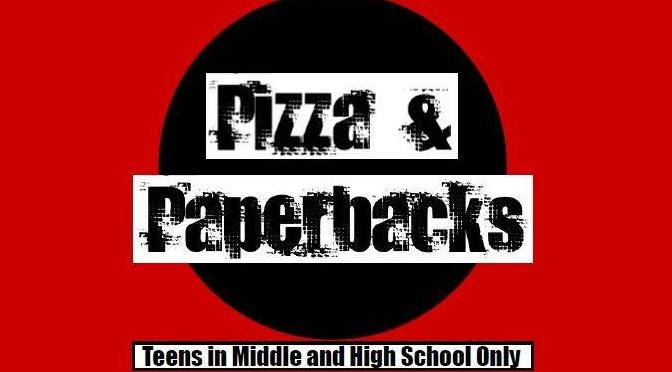 Pizza & Paperbacks: August 9, 4:30-5:30 pm