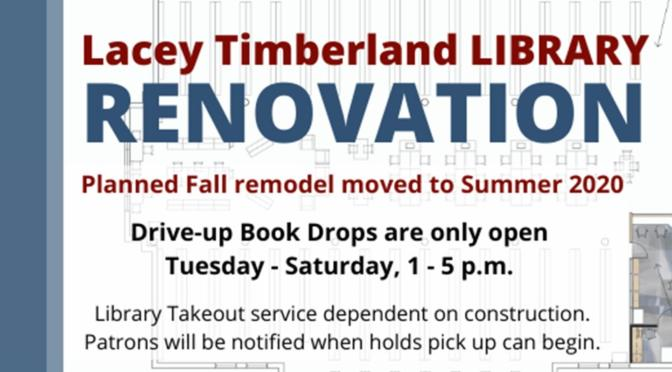 Lacey Library Renovation moved to Summer 2020